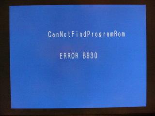 CanNotFindProgramROM ERROR B930