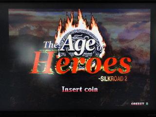 The Age of Heroes 〜SILKROAD 2